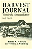 img - for Harvest Journal: Memoir of a Minnesota Farmer, Part II: 1904-1938 (v. II) book / textbook / text book