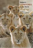 img - for Walker's Carnivores of the World book / textbook / text book