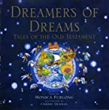 Dreamers of Dreams: Tales of the Old Testament (0340785489) by Furlong, Monica