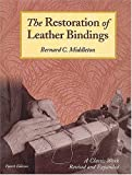 img - for The Restoration Of Leather Bindings book / textbook / text book