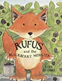 img - for Rufus and the Blackberry Monster book / textbook / text book