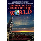 Driving to the End of The World ~ Mark McMahon
