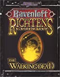 Van Richten's Guide to the Walking Dead (Dungeons & Dragons d20 3.0 Fantasy Roleplaying, Ravenloft Setting) (1588460851) by Cassada, Jackie