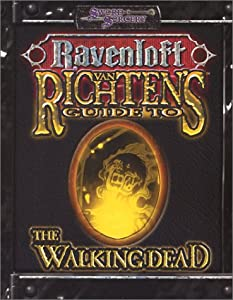 Van Richten's Guide to the Walking Dead (Dungeons & Dragons d20 3.0 Fantasy Roleplaying, Ravenloft... by Jackie Cassada