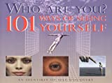 Who are You?: 101 Ways of Seeing Yourself (1903258189) by Godwin, Malcolm