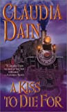 img - for A Kiss to Die for (Leisure Historical Romance) book / textbook / text book