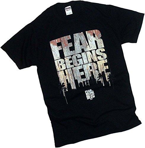 Fear Begins Here -- Fear The Walking Dead T-Shirt - X-Large