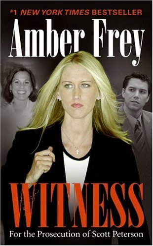 Image for Witness: For the Prosecution of Scott Peterson