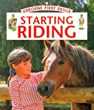 img - for Starting Riding (Usborne First Skills) book / textbook / text book
