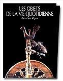 echange, troc Musée dauphinois, Jean Guibal, Annie Bosso - Les objets de la vie quotidienne dans les Alpes