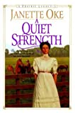 img - for A Quiet Strength (Prairie Legacy Series #3) by Oke, Janette [Hardcover(1999/8/1)] book / textbook / text book