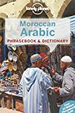 Lonely Planet Moroccan Arabic Phrasebook & Dictionary 4th Ed.: 4th Edition