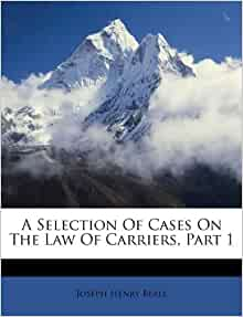 A Selection Of Cases On The Law Of Carriers Part 1