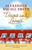 Trains and Lovers: The Heart's Journey