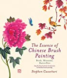 img - for The Essence of Chinese Brush: Painting Birds, Blossoms, Butterflies book / textbook / text book