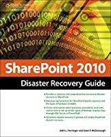 SharePoint 2010 Disaster Recovery Guide ebook download