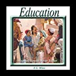 Education | Ellen G. White