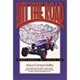 Hit The Road: Across America in a Topless Car ~ Alyce Cornyn-Selby