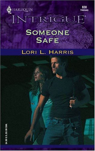 Someone Safe (Harlequin Intrigue Series)