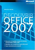 Dcouvrir Microsoft Office System 2007