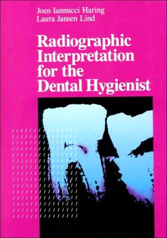 Radiographic Interpretation for the Dental Hygienist, 1e