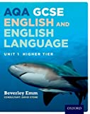 Beverley Emm AQA GCSE English and English Language Unit 1 Higher Tier