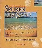 Image de Spuren im Sand. Bildband. Das Gedicht, das Millionen bewegt