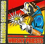 The Whisky Priests Bleeding Sketches