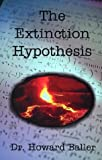 img - for The Extinction Hypothesis book / textbook / text book