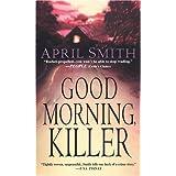 Good Morning, Killer [Paperback]