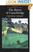 The Mayor of Casterbridge (Wordsworth Classics)