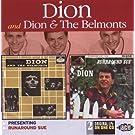 Presenting Dion & the Belmonts/Runaround Sue