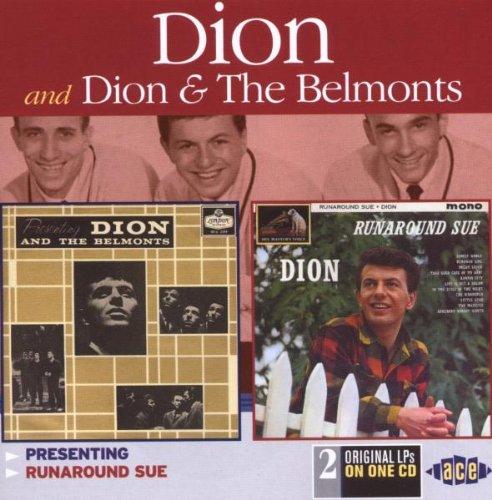 DION - Presenting Dion & The Belmonts, Runaround Sue - Zortam Music