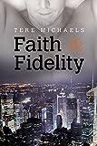 Faith & Fidelity (Faith, Love, and Devotion Book 1) (English Edition)