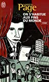 On S'Habitue Aux Fins Du Monde (French Edition) (2290353299) by Page, Martin