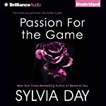 Passion for the Game: Georgian, Book 2 (       UNABRIDGED) by Sylvia Day Narrated by Justine Eyre