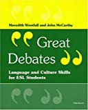 img - for Great Debates: Language and Culture Skills for ESL Students book / textbook / text book