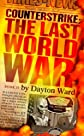 Counterstrike: The Last World War, Book 2