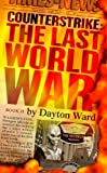 Counterstrike: The Last World War, Book 2 (1439167745) by Ward, Dayton