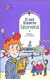 Il est bizarre, Léonard
