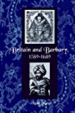 img - for Britain and Barbary, 1589-1689 book / textbook / text book
