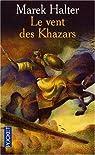 Le Vent des Khazars par Halter