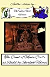 img - for The Count of Monte Cristo as Retold by Sherlock Holmes book / textbook / text book