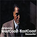 WESTCOAST-EASTCOAST ENCOUNTERpar John Lewis