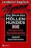 Die Spur des Höllenhundes: Compact Lernkrimi. Englisch Konversation - Niveau B2 title=