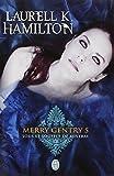 MERRY GENTRY T.05 : SOUS LE SOUFFLE DE MISTRAL
