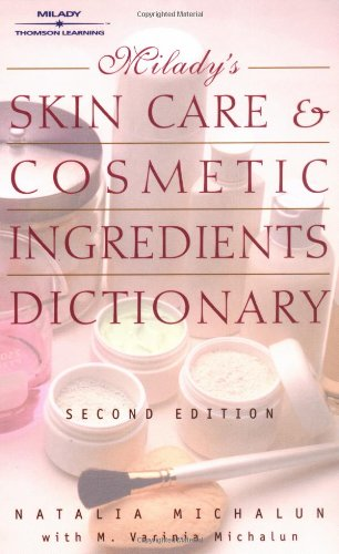 Milady's Skin Care and Cosmetic Ingredients Dictionary PDF
