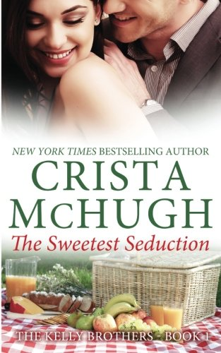 Image of The Sweetest Seduction (The Kelly Brothers) (Volume 1)