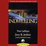 img - for The Indwelling: Left Behind, Volume 7 book / textbook / text book
