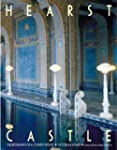 Hearst Castle: The Biography of a Cou...